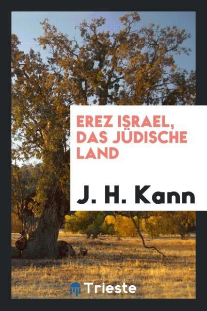 Erez Israel, das jüdische Land als Taschenbuch ...