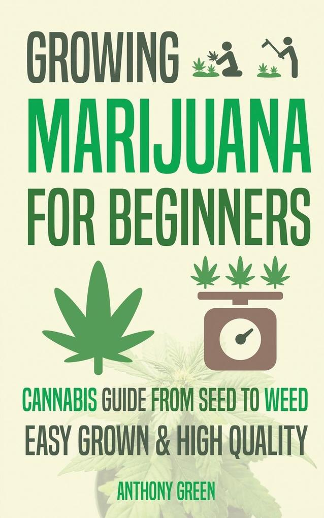 Growing Marijuana for Beginners als Taschenbuch...