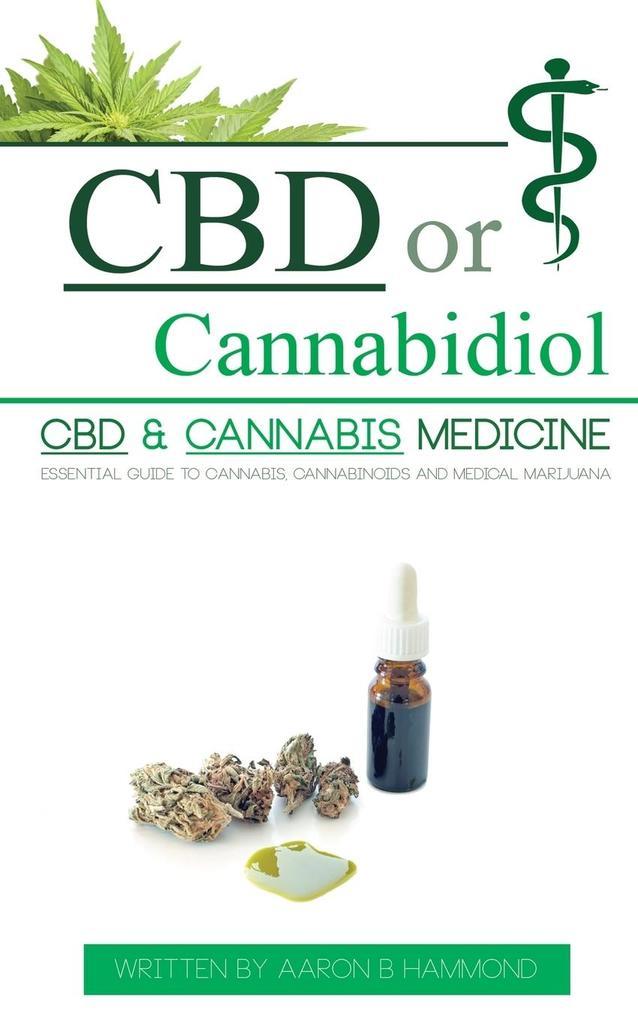 CBD or Cannabidiol als Buch von Aaron Hammond