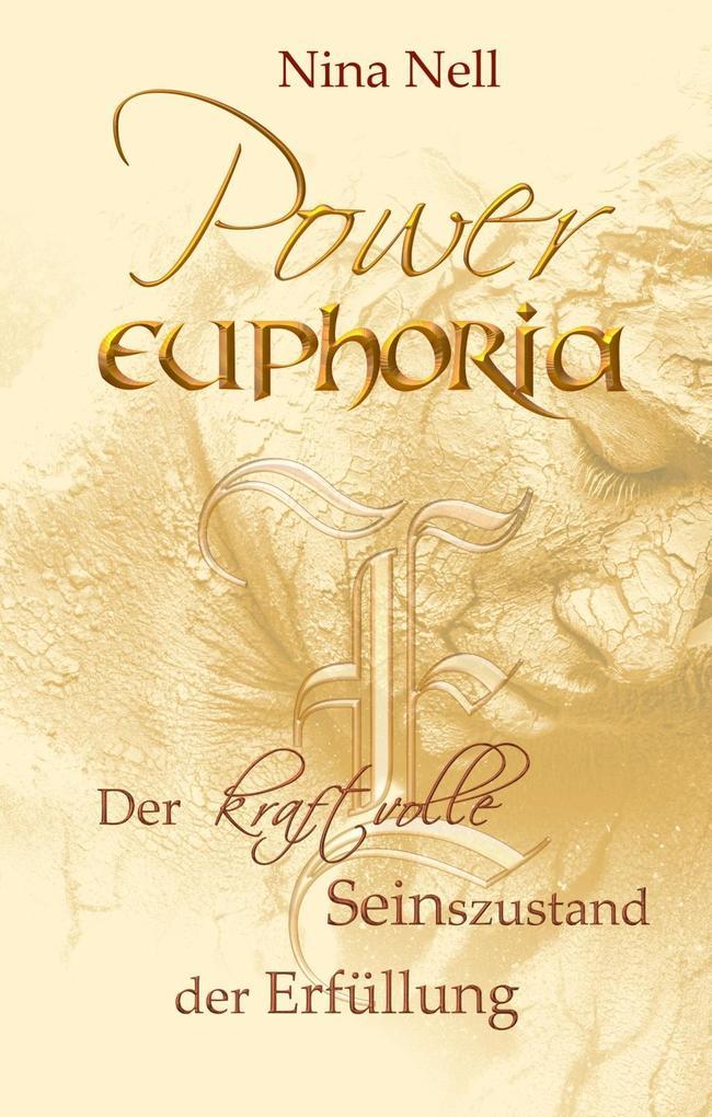 Power-Euphoria als eBook Download von Nina Nell