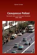 Ceaucescus Polizei