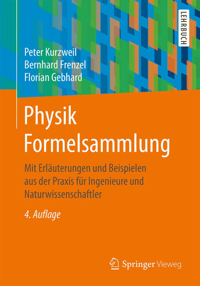Physik Formelsammlung als Buch von Peter Kurzwe...