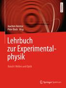 Lehrbuch zur Experimentalphysik Band 4: Wellen und Optik