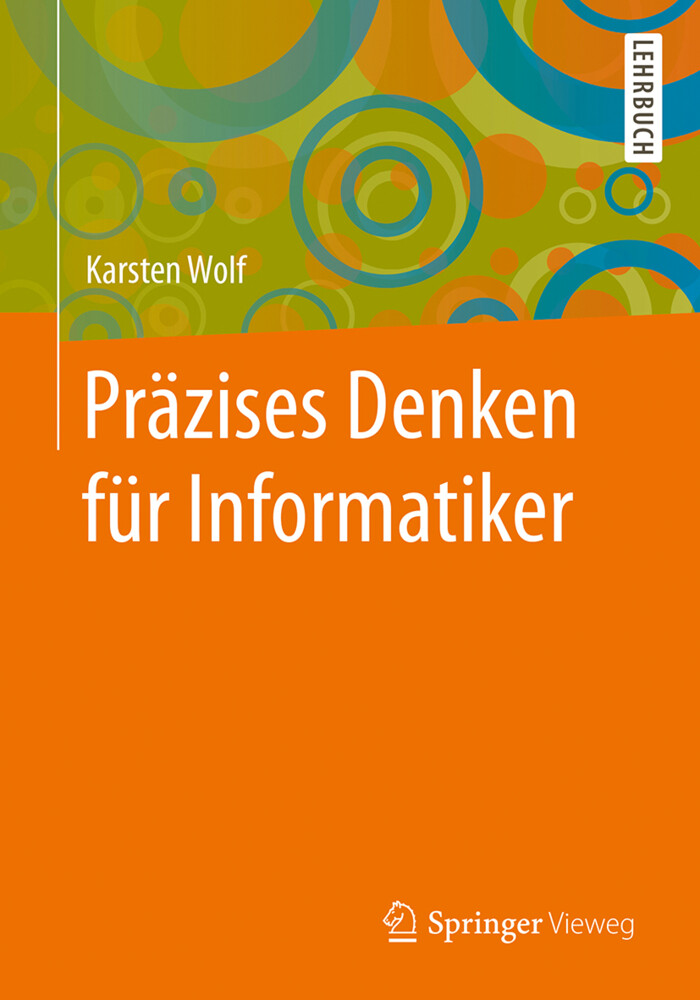 Präzises Denken für Informatiker als Buch von K...