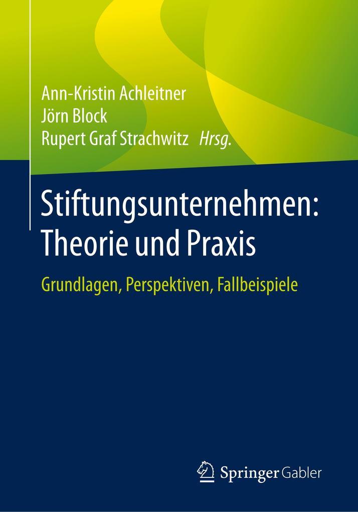 Stiftungsunternehmen: Theorie und Praxis als Buch
