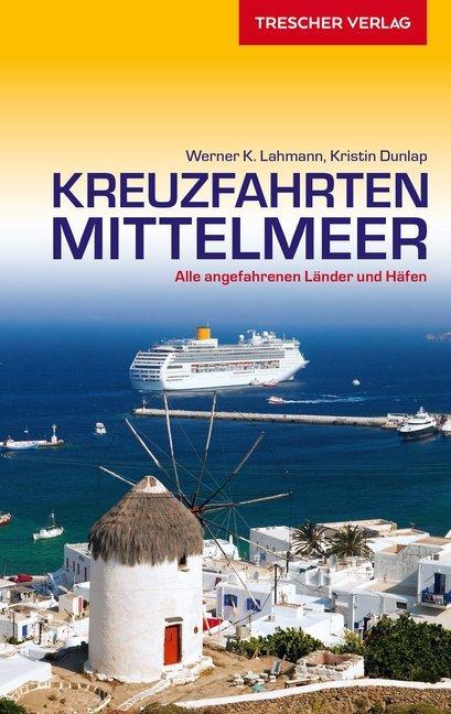 Reiseführer Kreuzfahrten Mittelmeer als Buch vo...