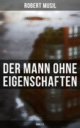Der Mann ohne Eigenschaften (Buch 1-3)