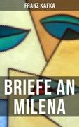 Franz Kafka: Briefe an Milena