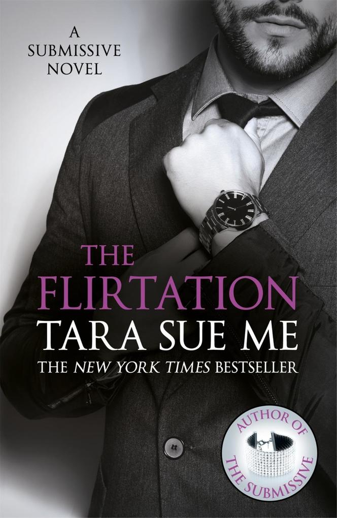 The Flirtation: Submissive 9 als eBook