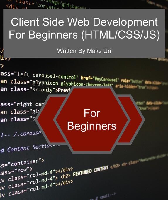 Client Side Web Development For Beginners (HTML...