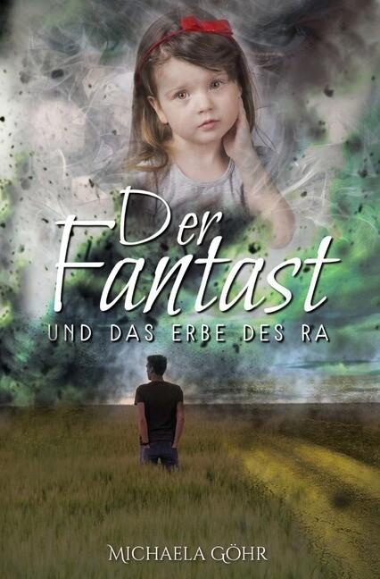 Der Fantast / Der Fantast und das Erbe des Ra a...