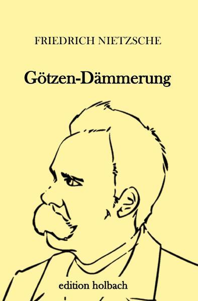 Götzen-Dämmerung als Buch (kartoniert)