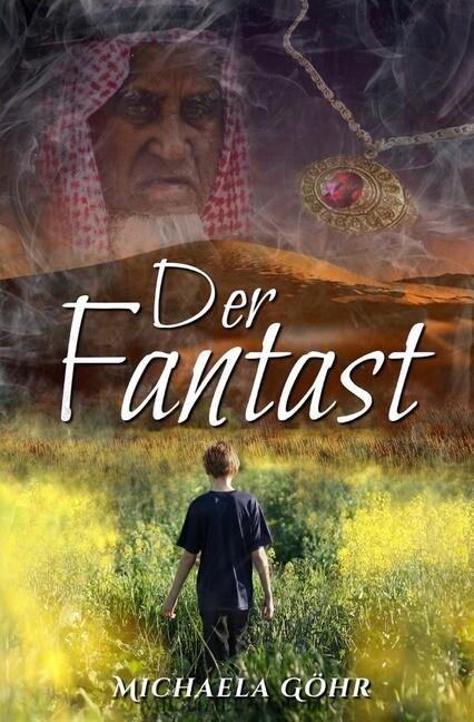 Der Fantast als Buch von Michaela Göhr