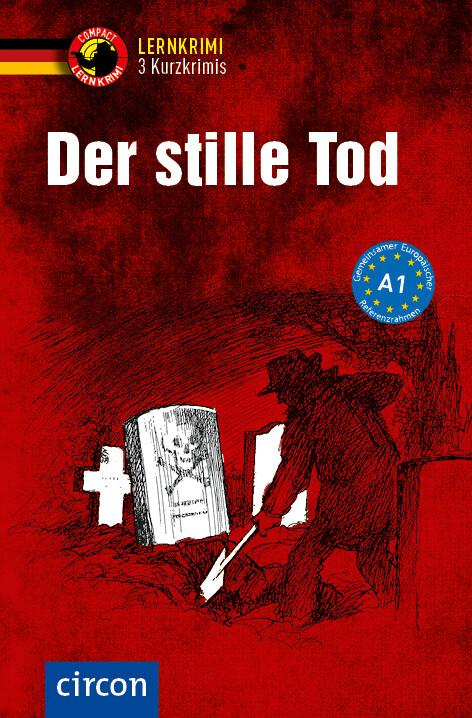 Der stille Tod - 3 Kurzkrimis (Taschenbuch), Andrea Ruhlig, Wolfgang ...