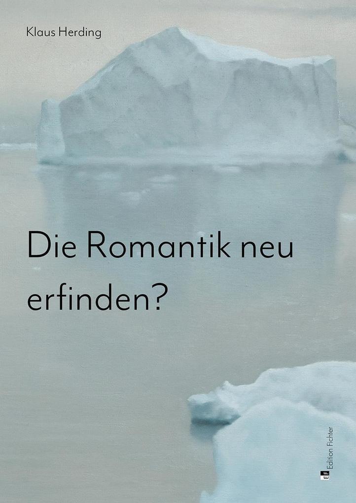 Die Romantik neu erfinden? als Buch von Klaus H...