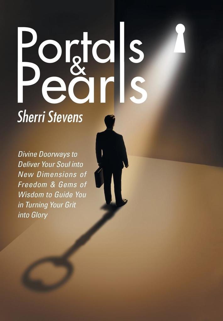 Portals & Pearls als Buch von Sherri Stevens