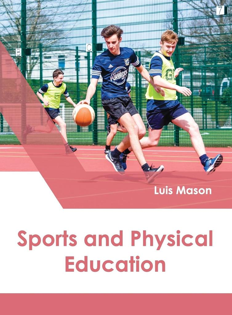 Sports and Physical Education als Buch von