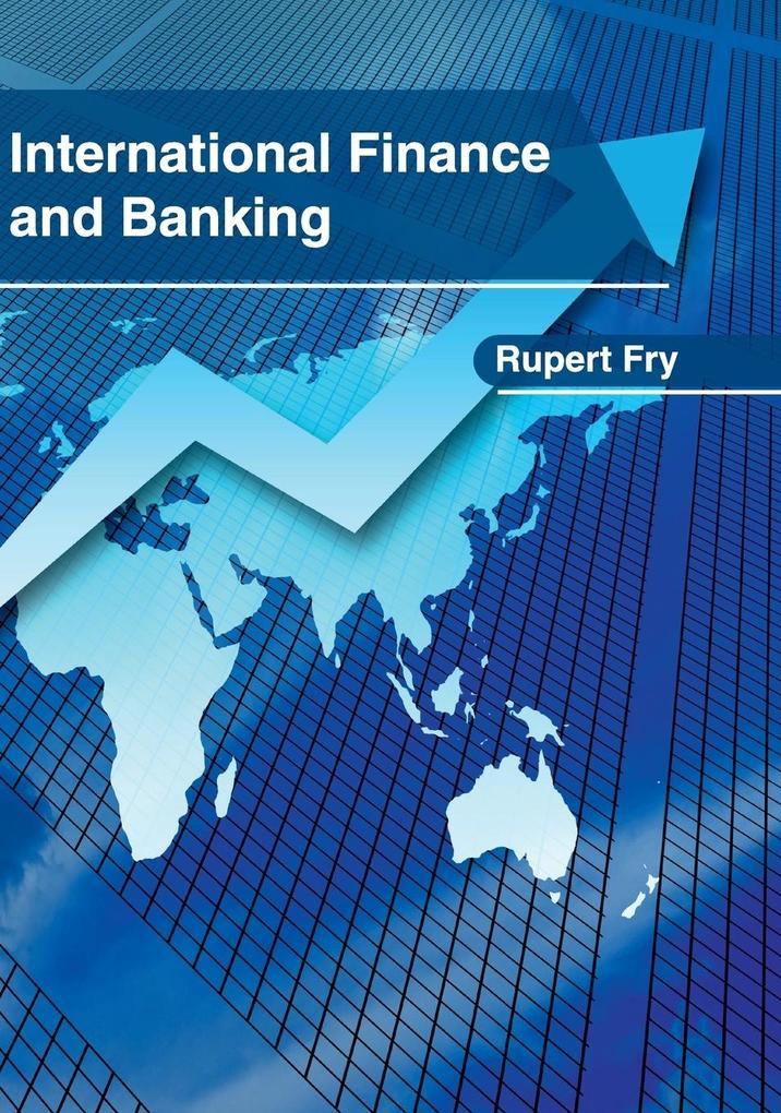 International Finance and Banking als Buch von