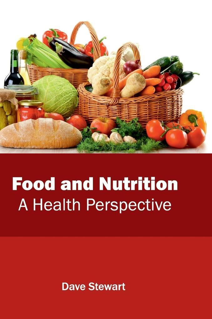 Food and Nutrition als Buch von
