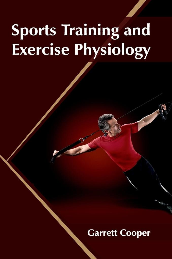 Sports Training and Exercise Physiology als Buc...