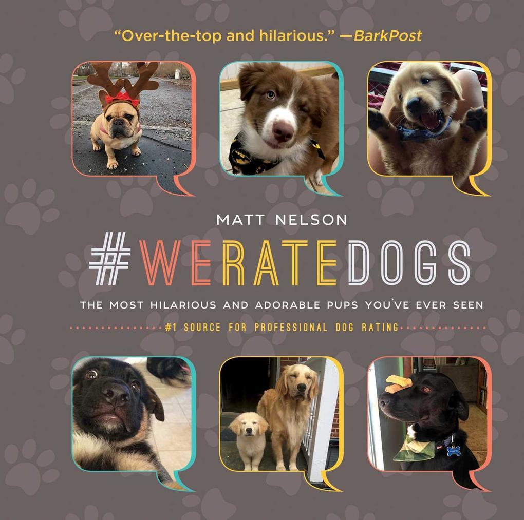 #WeRateDogs als eBook Download von Matt Nelson