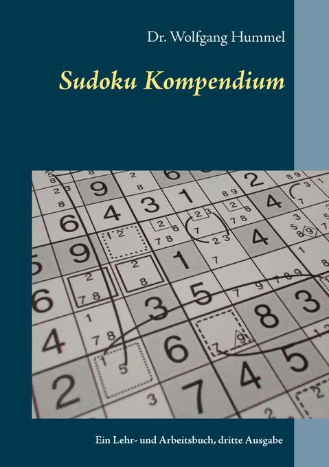 Sudoku Kompendium als Buch von Wolfgang Hummel