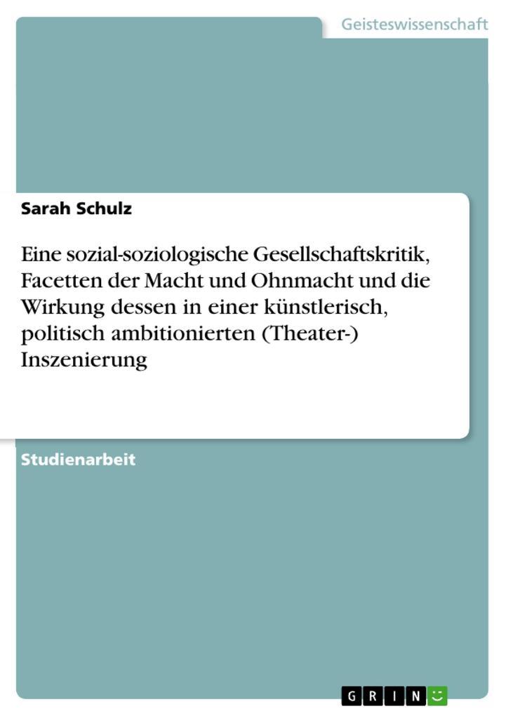 Eine sozial-soziologische Gesellschaftskritik, ...