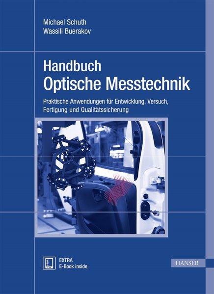 Handbuch Optische Messtechnik als Buch von Mich...
