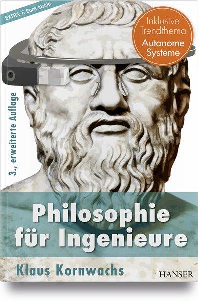 Philosophie für Ingenieure als Buch von Klaus K...