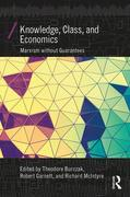 Knowledge, Class, and Economics