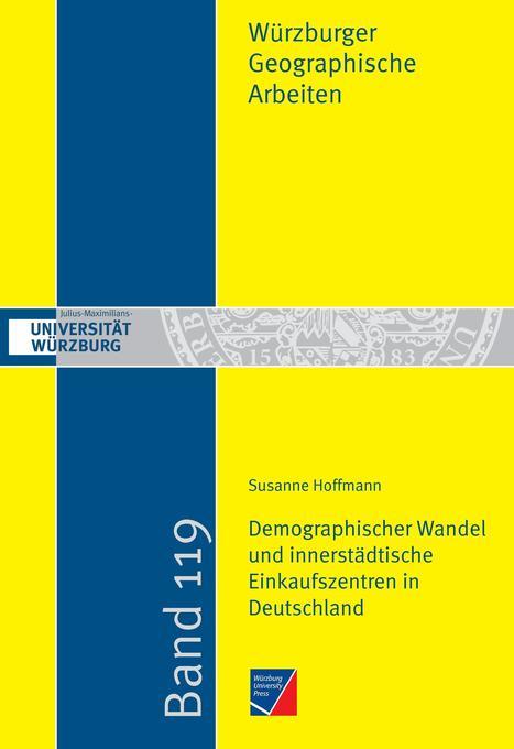 Demographischer Wandel und innerstädtische Eink...