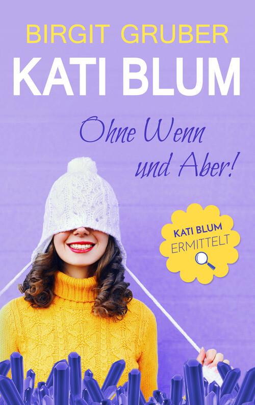Ohne Wenn und Aber: Kati Blum 1 als eBook
