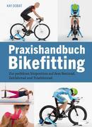 Praxishandbuch Bikefitting
