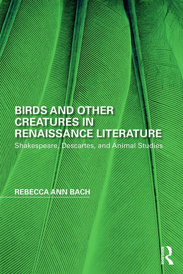 Birds and Other Creatures in Renaissance Litera...