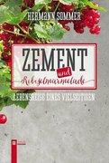 Zement und Ribiselmarmelade