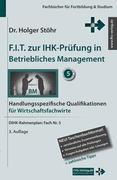 F.I.T. zur IHK-Prüfung in Betriebliches Management