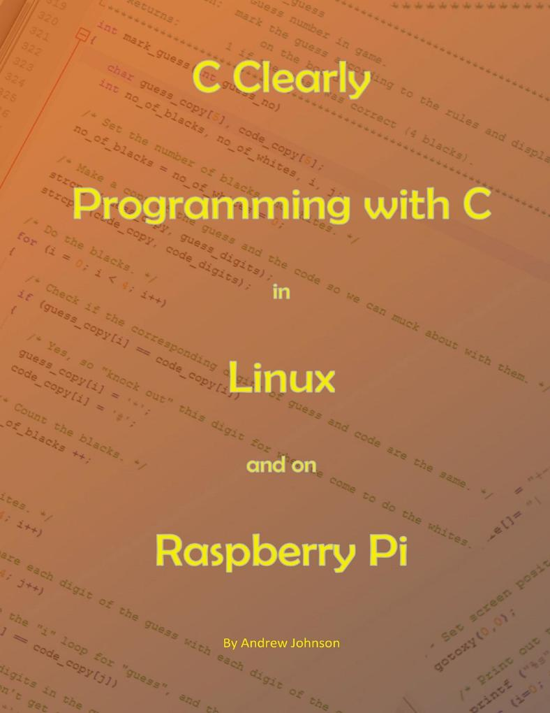 C Clearly - Programming With C In Linux and On ...