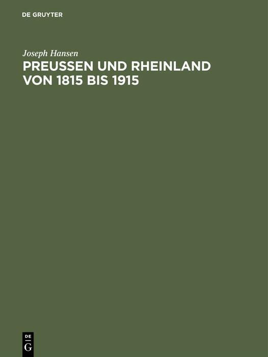 Preußen und Rheinland von 1815 bis 1915 als eBo...