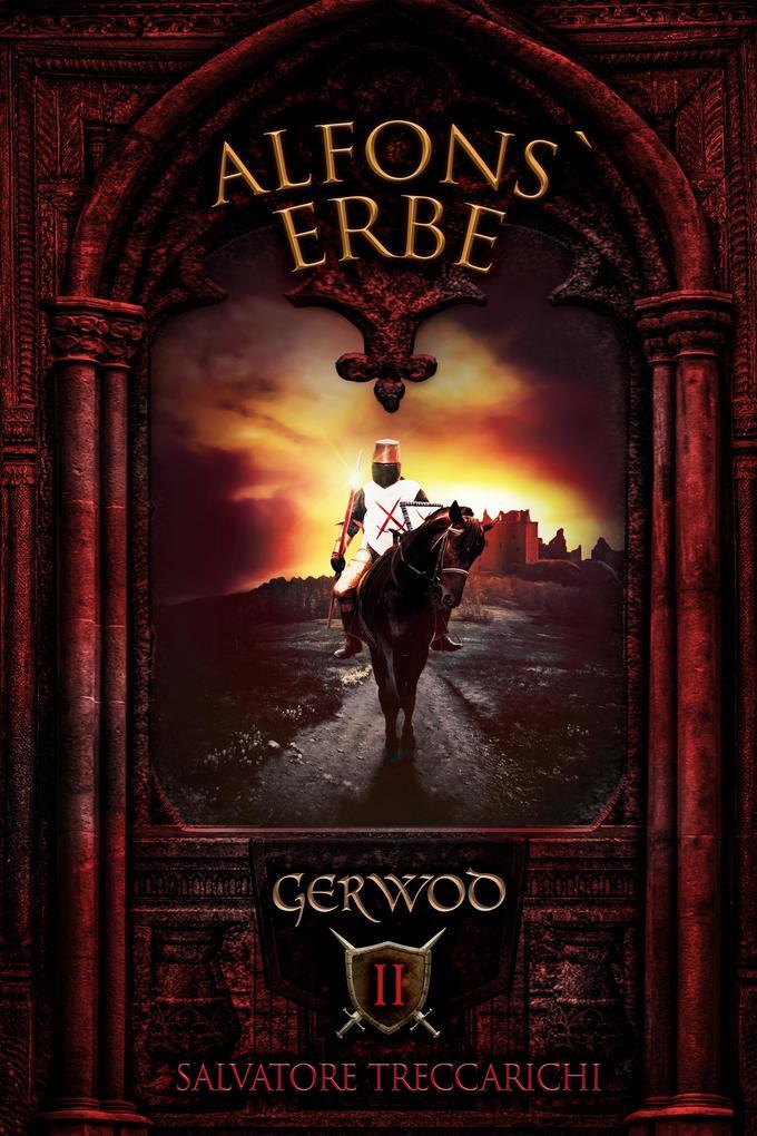 Gerwod II: Alfons' Erbe als eBook