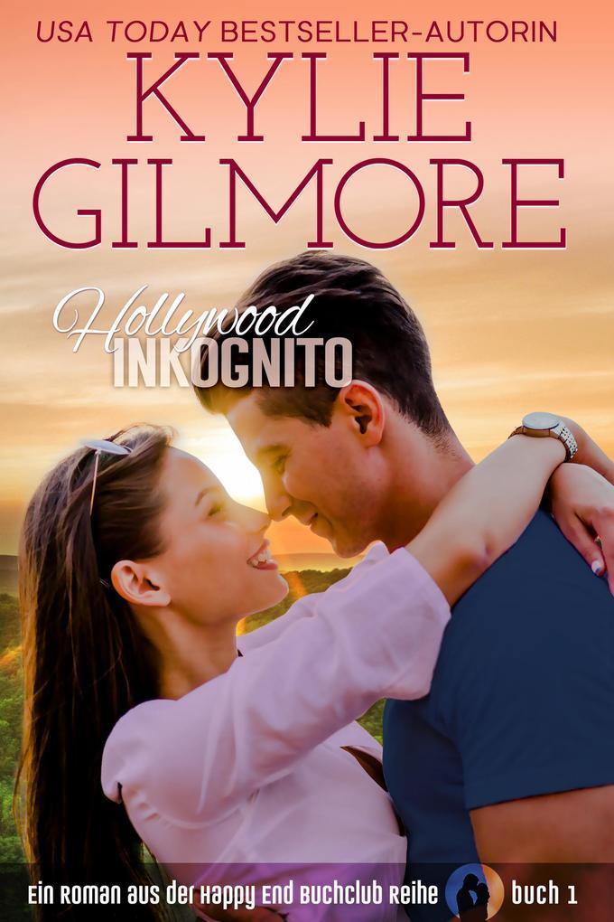 Hollywood Inkognito (Happy End Buchclub, Buch 1) als eBook