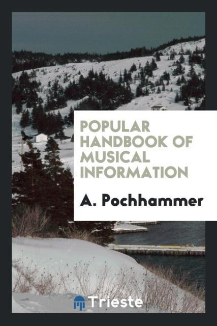 Popular handbook of musical information als Tas...