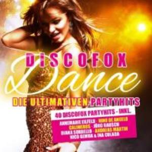 Discofox Dance Vol.1 Die Ultimativen Party Hits