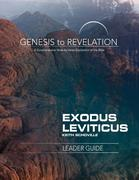 Genesis to Revelation: Exodus, Leviticus Leader Guide: A Comprehensive Verse-By-Verse Exploration of the Bible