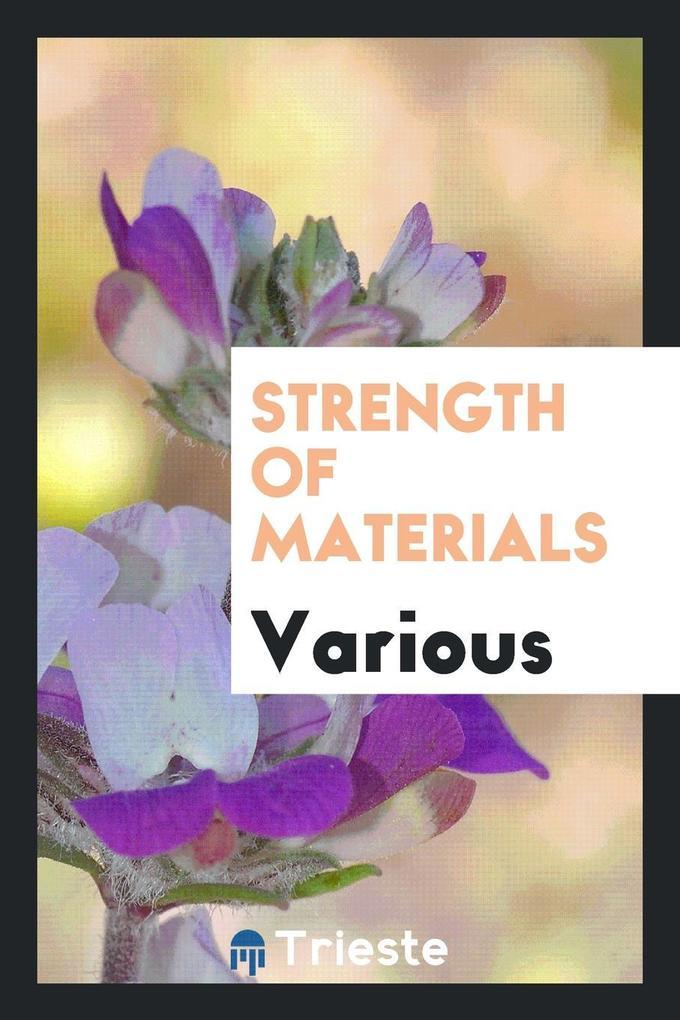 Strength of materials als Taschenbuch von Various