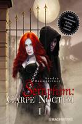 Seraphim: CARPE NOCTEM