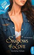 Sinnliche Höhen - Shadows of Love
