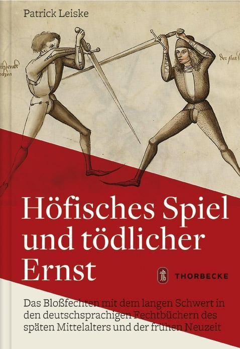 Höfisches Spiel und tödlicher Ernst als Buch