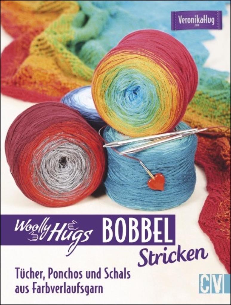 Woolly Hugs Bobbel stricken als Buch von Veroni...