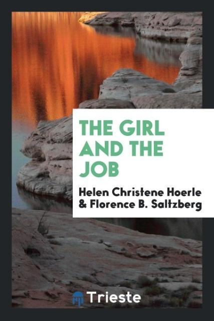 The girl and the job als Taschenbuch von Helen ...
