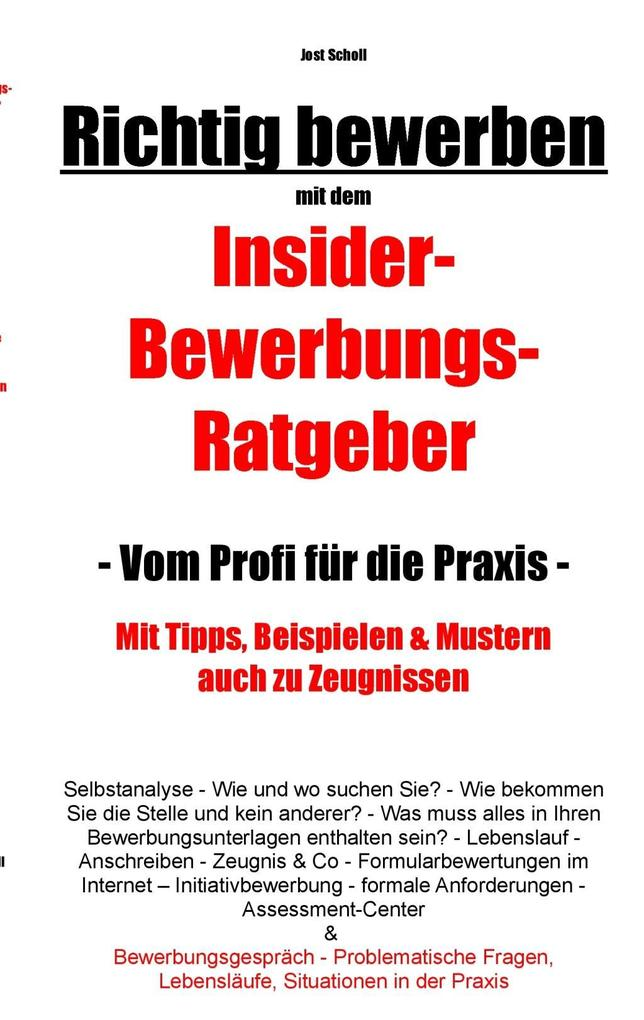 Richtig bewerben Insider-Bewerbungs-Ratgeber al...